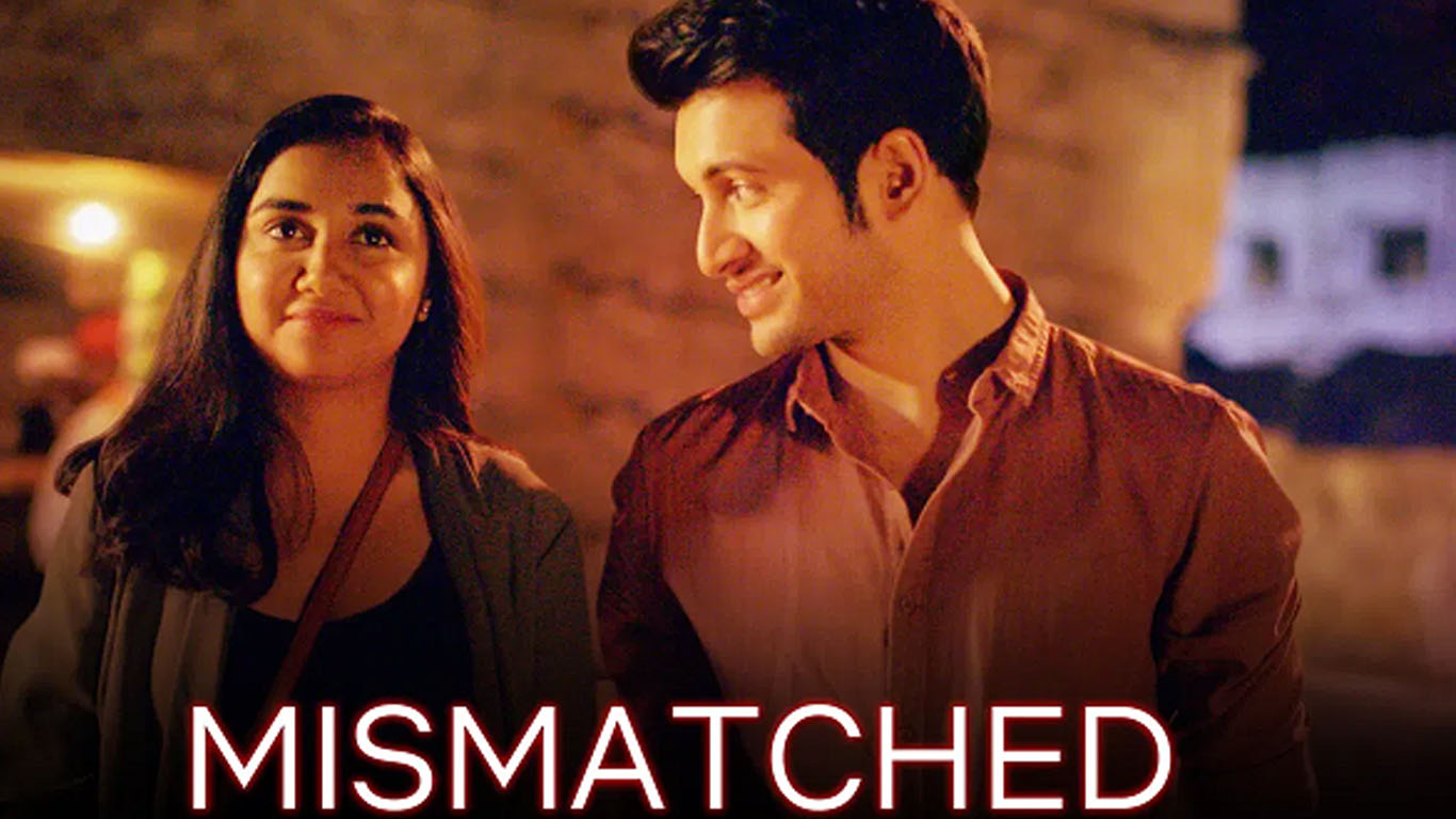 #MISMATCHED - ટીન-એજ કાળના થનગનતાં સ્પંદનો! – Film Review by Parakh Bhatt